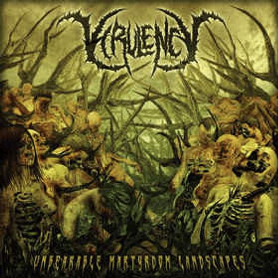 Virulency – Unbearable Martyrdom Landscapes MCD