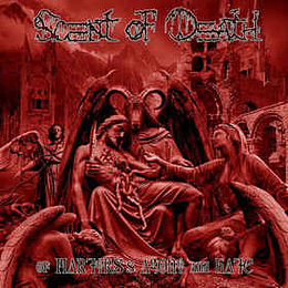 Scent Of Death – Of Martyrs's Agony And Hate CD