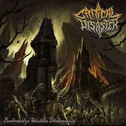 Critical Disaster – Brahmavidya Shuddha Dhahanapura CD