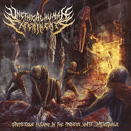 Unethical Human Experiments – Grotesque Failure In The Process, Unfit Individuals CD