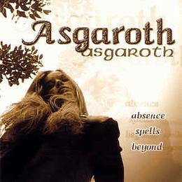 Asgaroth – Absence Spells Beyond...CD