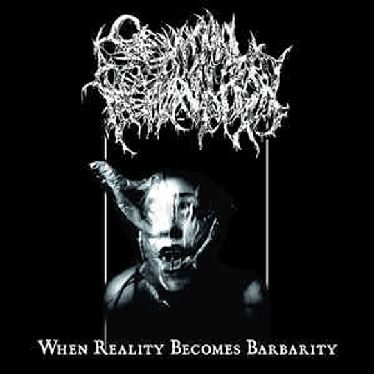 Seminal Depravation – When Reality Becomes Barbarity MCD