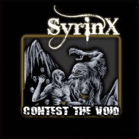 Syrinx  – Contest The Void CD