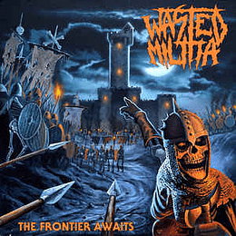 Wasted Militia – The Frontier Awaits CD