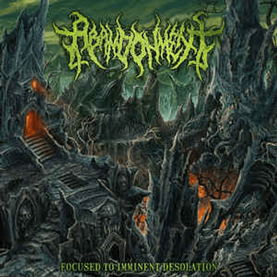 Abandonment  – Focused To Imminent Desolation CD