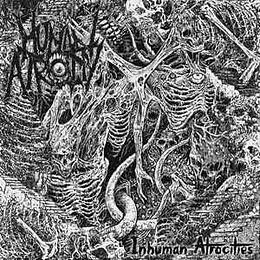 Human Atrocity – Inhuman Atrocities MCD