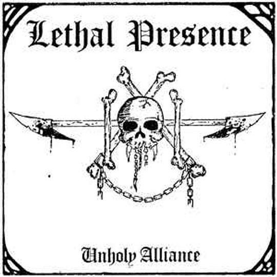 Lethal Presence – Unholy Alliance CD