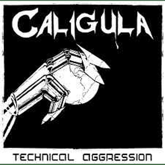 Caligula  – Technical Aggression CD