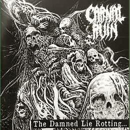 Carnal Ruin – The Damned Lie Rotting MCD