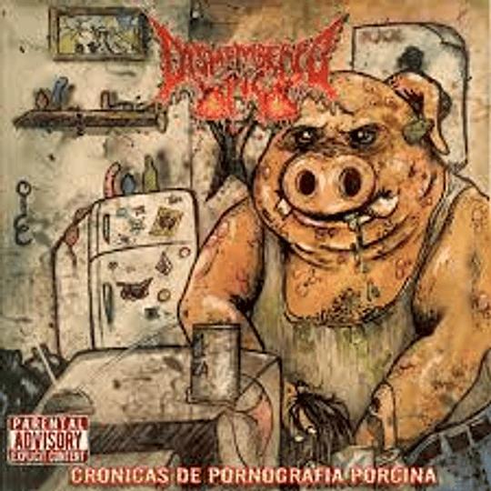 Dismembered Pig - Crónicas De ...CD