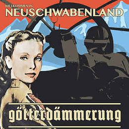 Götterdämmerung  – Neuschwabenland CD