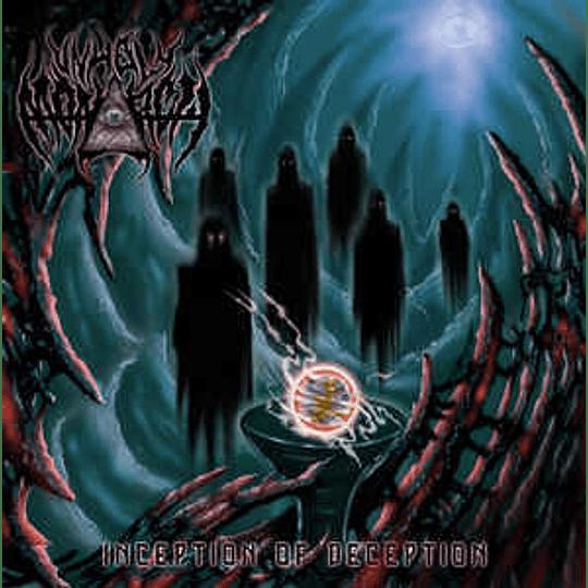 Unholy Monarch – Inception Of Deception CD