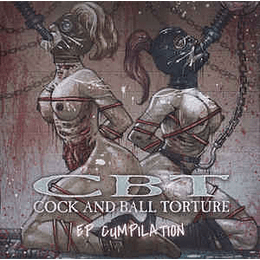 Cock And Ball Torture – EP Cumpilation CD