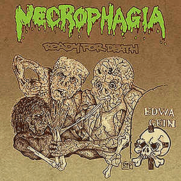 Necrophagia – Ready For Death CD