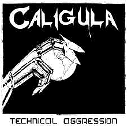 Caligula – Technical Aggression LP
