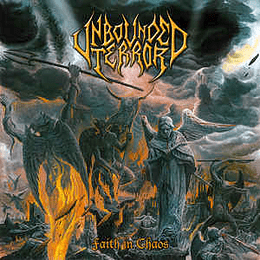 Unbounded Terror – Faith In Chaos LP