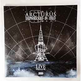 Arcturus  – Shipwrecked In Oslo 2LPS