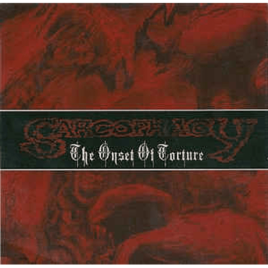 Sarcophagy – The Onset Of Torture CD