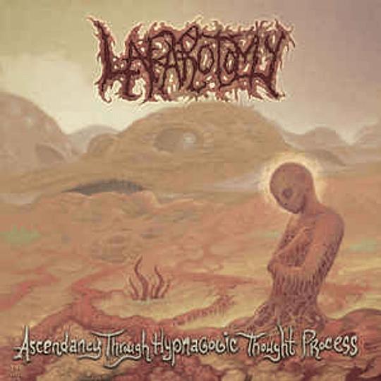 Laparotomy – Ascendancy Through Hypnagogic Thought Process CD