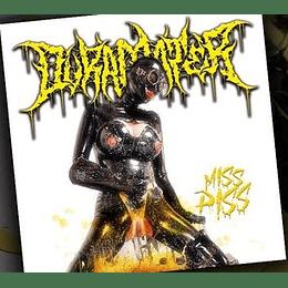 Duramater- Miss Piss Dig