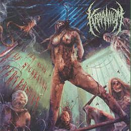 Kraanium – Ten Acts Of Sickening Perversity CD