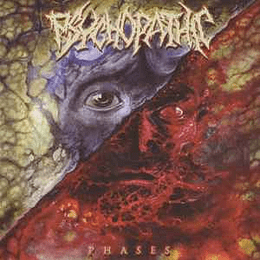 Psychopathic  – Phases CD
