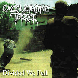 Excruciating Terror – Divided We Fall LP