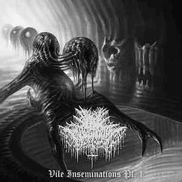 Vile Impregnation – Vile Insemination Pt.1 MCD