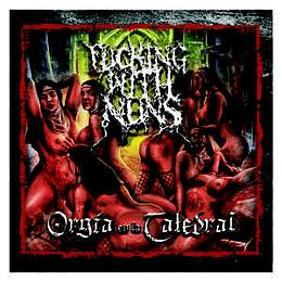 Fucking With Nuns – Orgía en la Catedral CD