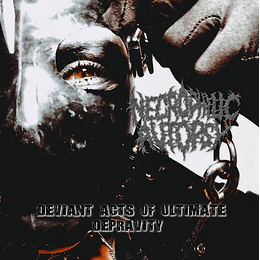 Necrophilic Autopsy – Deviant Acts Of Ultimate Depravity CD