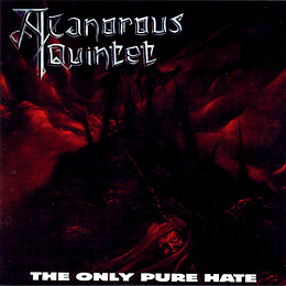 A Canorous Quintet – The Only Pure Hate CD
