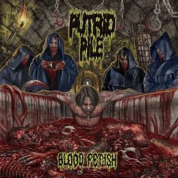 Putrid Pile  – Blood Fetish CD