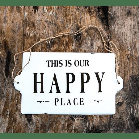 Letrero esmaltado Happy Place