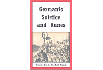 Germanic Solstice and Runes by Hans Riegelmann
