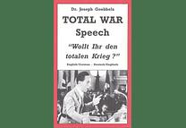 Total War Speech by Dr. Joseph Goebbels