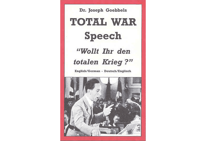 Total War Speech by Dr. Joseph Goebbels