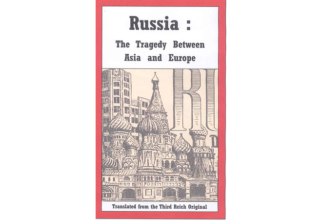 Russia: The Tragedy Between Asia and Europe by A. Volk