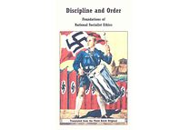 Discipline and Order: Foundations of National Socialist Ethics