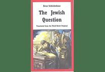 The Jewish Question by Arno Schickedanz