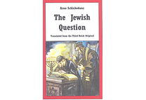The Jewish Question by Arno Schickedanz
