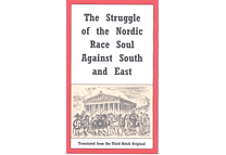 The Struggle of the Nordic Race Soul Against South and East by Bernhard Kummer