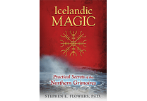 Icelandic Magic by Stephen E. Flowers, Ph.D.