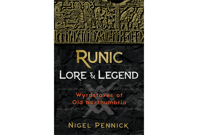 Runic Lore & Legend by Nigel Pennick