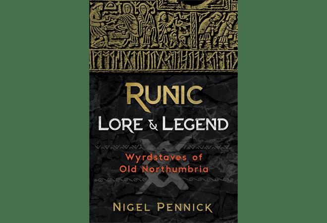 Runic Lore & Legend by Nigel Pennick