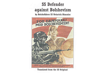 SS Defender Against Bolshevism by Heinrich Himmler