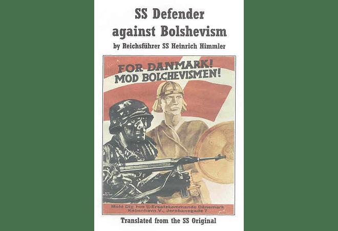 SS Defender Against Bolshevism by Heinrich Himmler