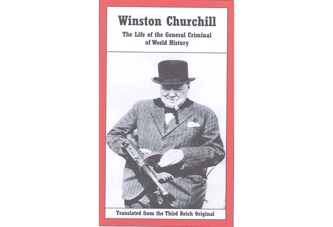 Winston Churchill: The Life of the General Criminal of World History