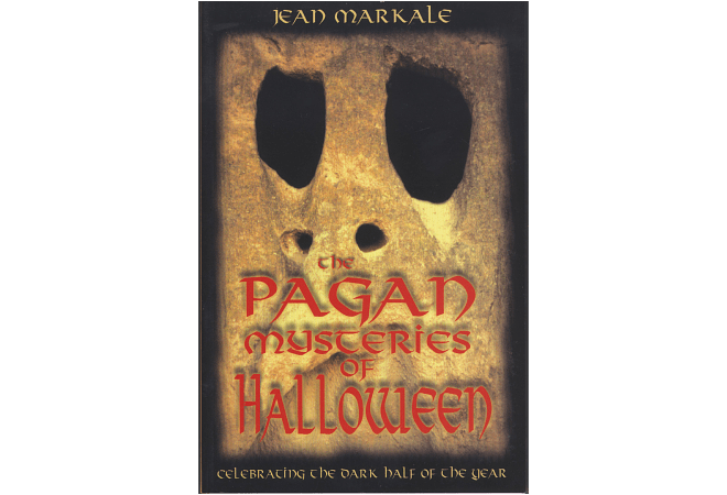 The Pagan Mysteries of Halloween by Jean Markale