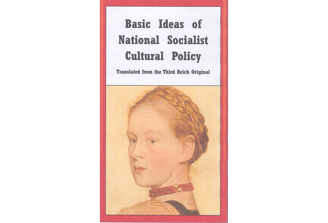Basic Ideas of National Socialist Cultural Policy by Wolfgang Schulz
