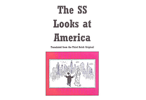 The SS Looks at America